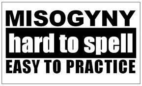 Misogyny - The Unexplored Dimension